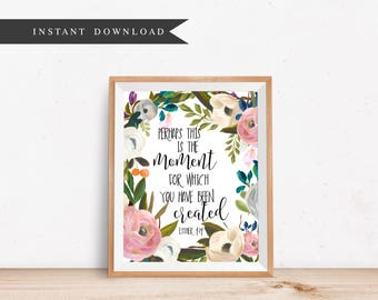bible verse printable perhaps this is the moment Esther 4:14 scripture christian watercolor printable nursery decor download