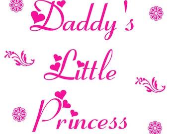 Daddy's Little Princess # 10 - 8 x 10 - T Shirt Iron On Transfer