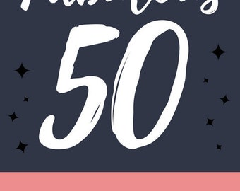 Fabulous 50 Birthday Invite
