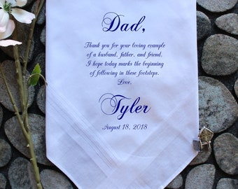 Father of the Groom Gift, from the Groom, thank you for your loving EXAMPLE, custom PRINTED wedding handkerchief, Personalized. FChoCAC[A12]