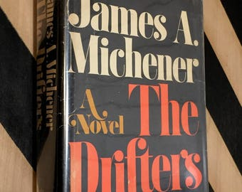 The Drifters by James Michener (1971) hardcover book
