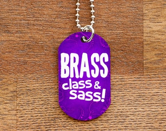 Brass Class and Sass Purple Dog Tag Necklace for Marching Band Geeks and Musicians
