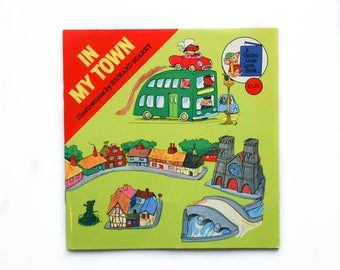 In My Town Illustrations by Richard Scarry 1976 Golden Press Vintage Children's Book A Golden Look Look Book