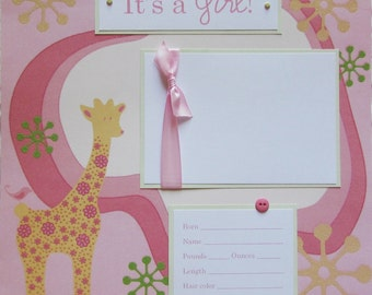 12x12 Premade Scrapbook Layout Page -baby girl -- IT'S A GIRL -- also available in aqua/blue for BaBy BoY, perfect first page for baby album