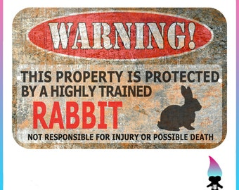 Bunny or Rabbit Sign - Funny Metal Signs - Bunny warning Sign - Funny Rabbit sign - Protected by - Bunnies - Sign - gift