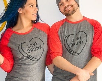 Love Drunk / Just Drunk Couples VALENTINES DAY Red and Grey Raglan style TShirts /Funny Valentines Day Tee / Couples Shirts / Wedding Shirts