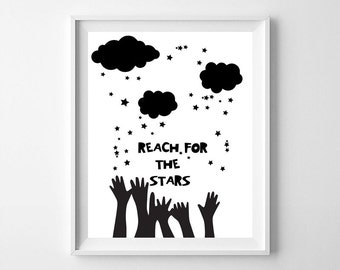 Reach for the stars, kids room decor, printable nursery decor, typography, nursery quote, digital file