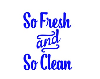 So Fresh and So Clean Soap Bottle Decal, Permanent Vinyl Decal, Soap Bottle Decal, Bathroom Decal, Bathroom Decor So Fresh and So Clean