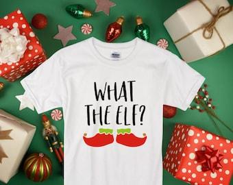 What The Elf Kids Christmas Shirt-Boys Christmas Shirt-Girls Christmas Shirt-Holiday Shirt-Funny Kid Shirt-Elf Shirt