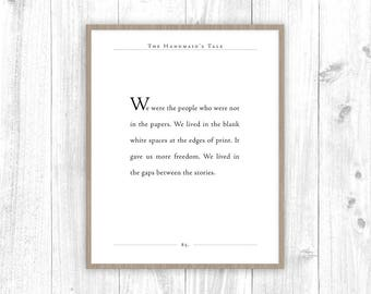 The Handmaid's Tale Quote | Margaret Atwood Print | Gaps Between Stories Book Quote | Literary Gift | Classic Quote |
