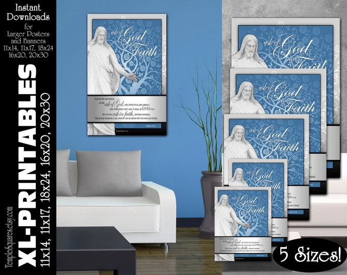 XL-Large Printable Posters, Ask of God Ask in Faith YW Young Women Mutual Theme Scripture James 1:5-6 LDS Temple 5 instant download