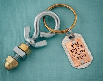 I'm NUTS about you Keychain Hand Stamped Keychain Gifts for Him Father's Day Handyman Gift