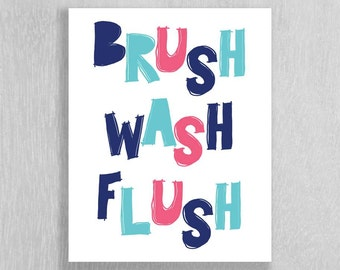 Childrens Bathroom Art Instant Download - Brush Wash Flush - Navy Blue, Aqua, Pink - 8 x 10