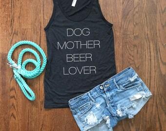 Dog Mother Beer Lover Tank Top