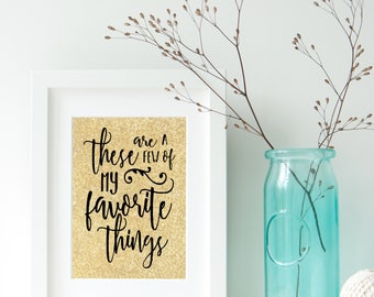 My Favorite Things Digital Print