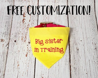 Pregnancy Announcement- Baby Announcement- Pregnancy Reveal -Custom Dog Bandana -Baby Reveal -Big Sister Dog Bandana- Big Sister In Training