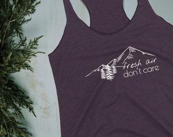 Fresh Air Don't Care Mountain T-Shirt  Womens Tank Top Colorado Shirt Gifts For Women Hiking Shirt Womens Shirt Ladies Shirt Camping