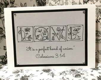 "Engagement / Marriage Greeting Card ~ ""Love...It Is A Perfect Bond Of Union"" Scripture ~ Colossians 3:14"