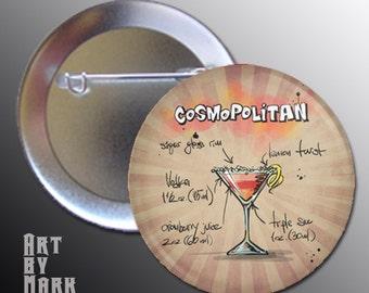 Cosmopolitan Cocktail Drink Pinback Button Pin