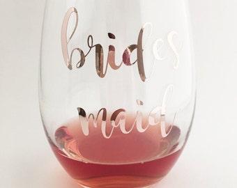 Rose Gold Bridesmaid Wine Glass - Bridesmaid gift - Bridal Party Gifts - Maid of Honor Wine Glass - Bridal Wine Glasses - Rose Gold Wedding
