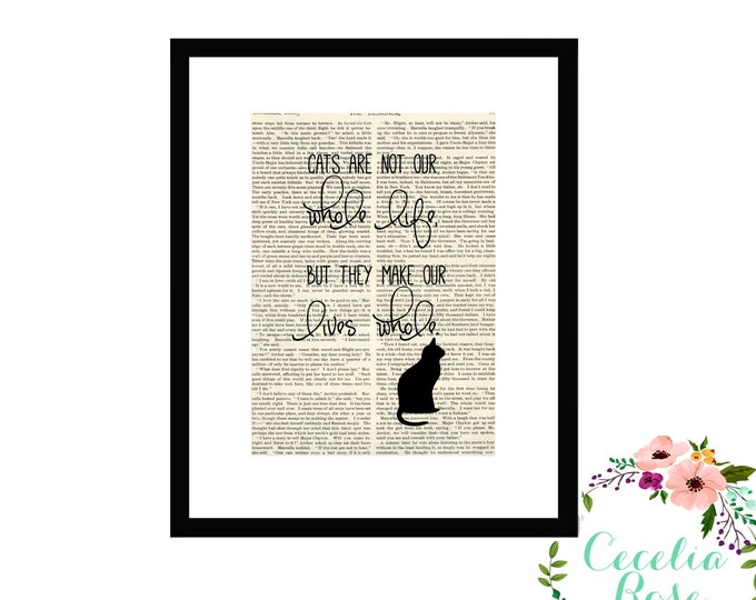 Cats May Not Be Our Whole Life But They Make Our Lives Whole Inspirational Quote Vintage Book Page Art Box Frame or PrintFarmhouse Style