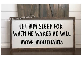 Let him sleep, move mountains, farmhouse sign, wood sign, bedroom decor, boys bedroom