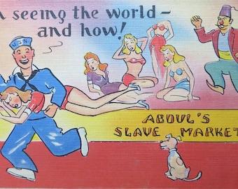 Silly 1940's WW II Sailor Comic Postcard - Abdul's Slave Market