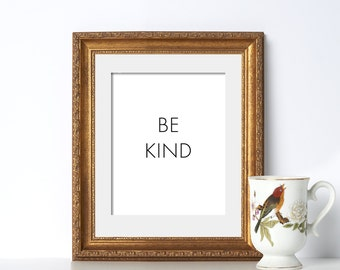Be Kind Printable Art Digital Download Typography Print Clean Design Poster Classroom Wall Decor Teacher Gift Educational Art Vacation Home