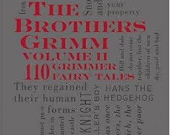 The Brothers Grimm Volume 2: 110 Grimmer Fairy Tales (Word Cloud Classics)