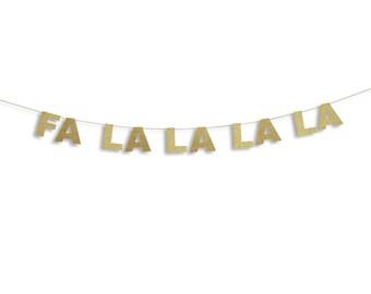 Fa La La La La Banner, Holiday Banner, Christmas decoration, Christmas Glitter Garland