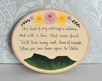 We'll keep a welcome / Welsh hand painted wood round / Welsh sign / Welsh song / Welsh gift