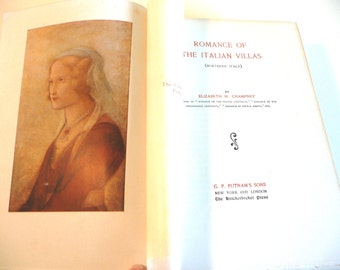 Antique Vintage Romance of Italian Villas Northern Italy Book by Champney Illustrations History Art Architecture Gardens