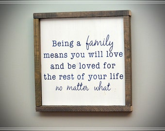 Being a Family Wood Sign