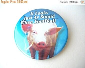 On Sale Anti Smoking Pin, Pig Smoking Cigarrette, Vintage Pinback