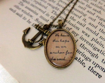 Hebrews 6:19.  We Have this hope as an anchor... Nautical Inspiration Necklace.