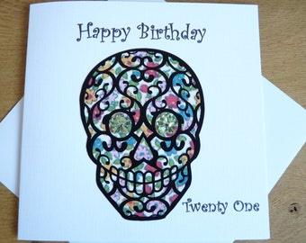 Sugar skull  Happy Birthday card 21st birthday Twenty one card