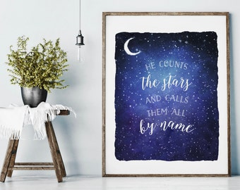 He counts the stars and calls them all by name Bible verse quote watercolor illustration psalm 147, Bible verse art, Scripture wall art