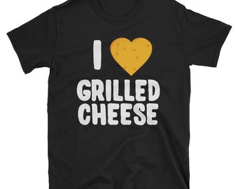 I Love Grilled Cheese T Shirt
