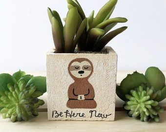 Buddha Sloth, Be Here Now, Meditating Sloth, Sloth Gift, Faux Succulent Plant, Gift for Sloth Lover, Zen Sloth, Cute Sloth, Fake Plant Gifts