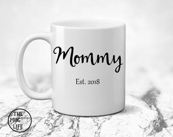 Mommy coffee mug, birth announcement, mug for Future Mom, Mother's day gift, quote mug, gift for her, coffee lover gift, baby shower gift