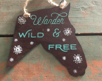 "Recycled flat Roofing Tin Horse Sign ""Wander Wild & Free""  by JunkFx"