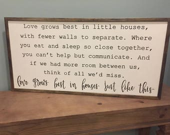 Love Grows Best In Little Houses | Large Framed Sign
