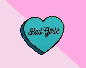 Bad Girls Hard Enamel Conversation Heart Pin