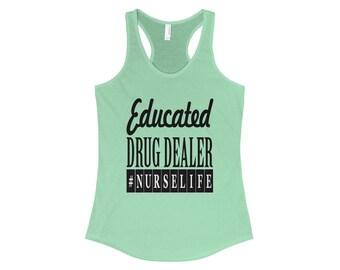 Educated Drug Dealer WomenS Racerback Tank