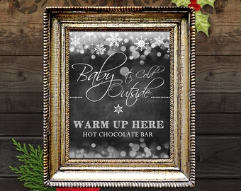 Baby It's Cold Outside 11x17 Wedding Poster, Hot chocolate Bar Poster, Printable Wedding Poster, Chalkboard Wedding, Snowflakes, DIY Print