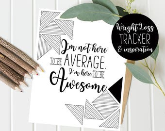 Weight Loss Tracker - coloring page - Fitness Motivation and Inspiration - Quote Print - Instant Download and Print Today