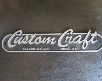 Sign,plaque-CUSTOM CRAFT boats.Sign.Rogersville,Missouri.1961 vintage=boat.Plastic.Free Shipping. ProductsOverTime.