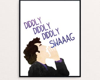 """Jean Ralphio Quote """"Diddly, diddly, diddly, swag."""" from Parks and Rec 