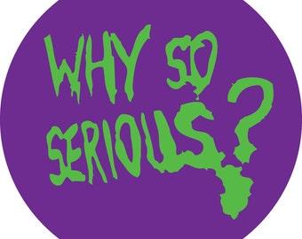 Purple Why So Serious? vinyl Sticker