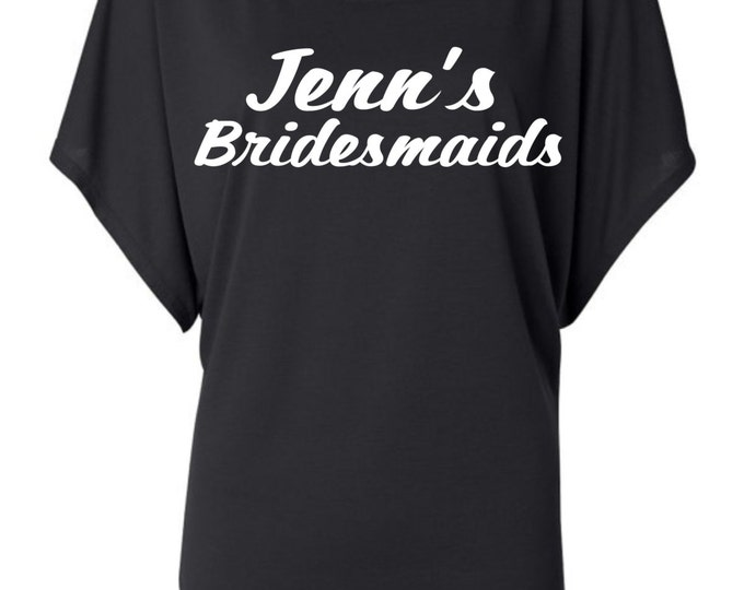 Personalized Bridesmaid Shirts . Bridesmaid wide neck t-shirts . Wedding dolman Shirts- bachelorette Party Shirts - custom and personalized.